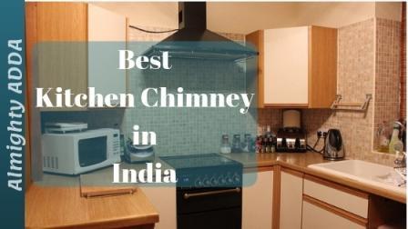 Best Chimney in India 2019, Best Kitchen Chimney in India 2019