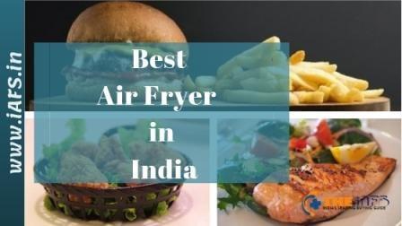 Best Air Fryer In India 2019