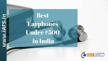 Best Earphones under 500, Best Earphones under 500 2019
