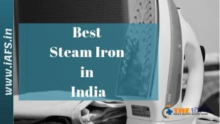 Best Iron in India 2019, Best Steam Iron In India