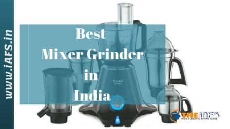 Best Mixer Grinder in India 2019, Top Mixer Grinder 2019