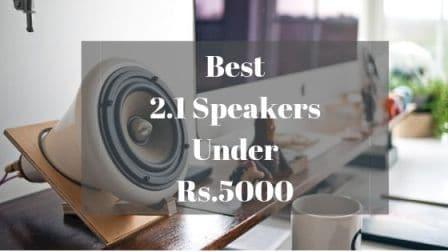 Best 2.1 Speakers Under Rs 5000