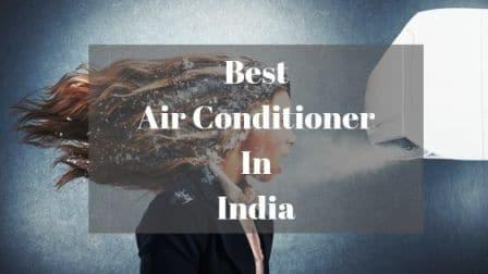 Best AC in India 2021