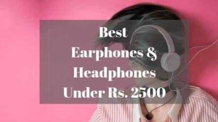 Best Earphones Under 2500