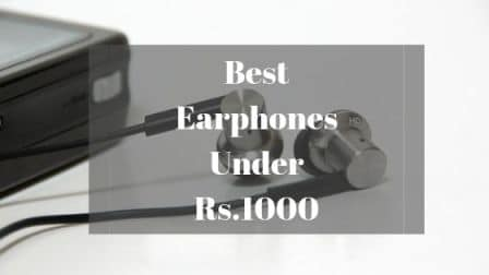 23f57a8fc91 10 Best Earphones Under 1000 with