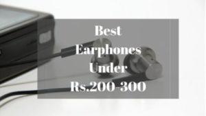 Best Earphones Under Rs 200 300