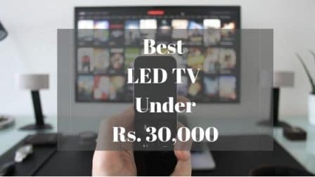 Best LED TV Under 30000