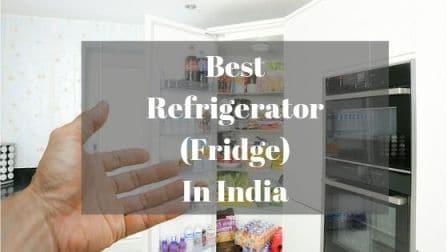 Best Refrigerator Fridge In India