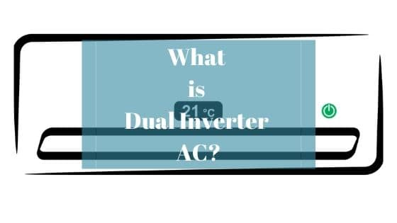 What is Dual Inverter AC
